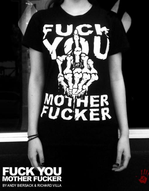 Fuck You Motherfucker T-Shirt