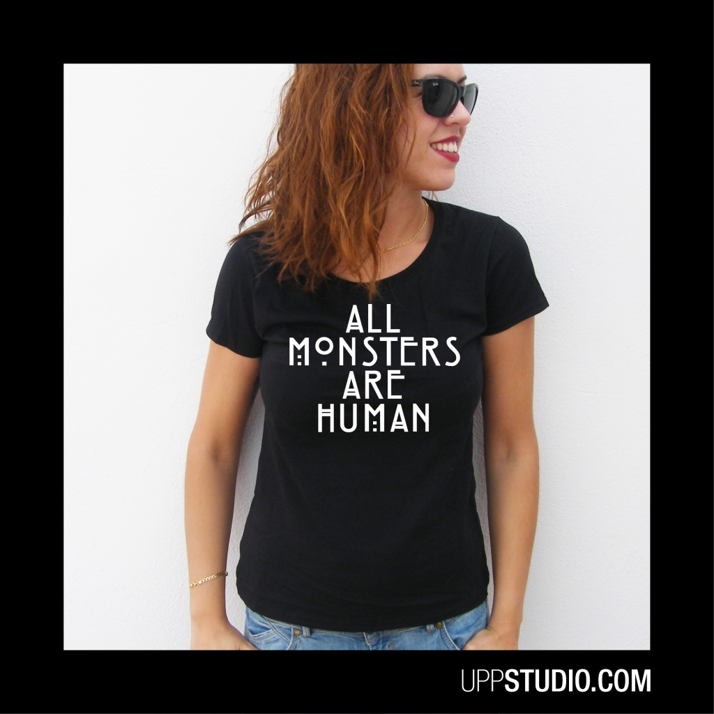 All Monsters Are Human American Horror Story T-Shirt Tee | UppStudio