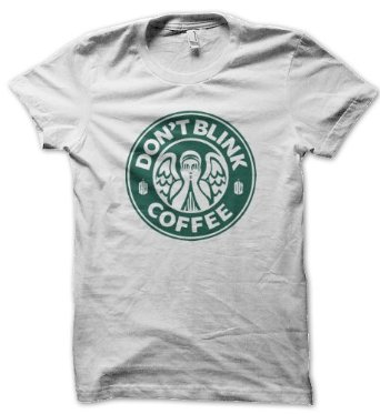 Don't Blink Coffee T-Shirt