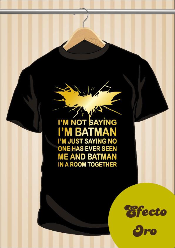 I'm Not Saying I'm Batman T-Shirt | The Dark Knight | UppStudio