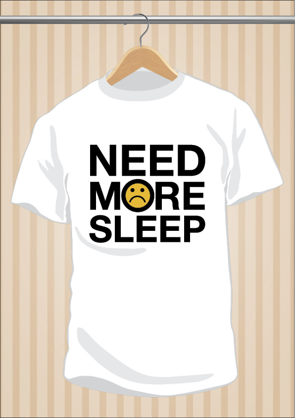 Need More Sleep T-Shirt | UppStudio