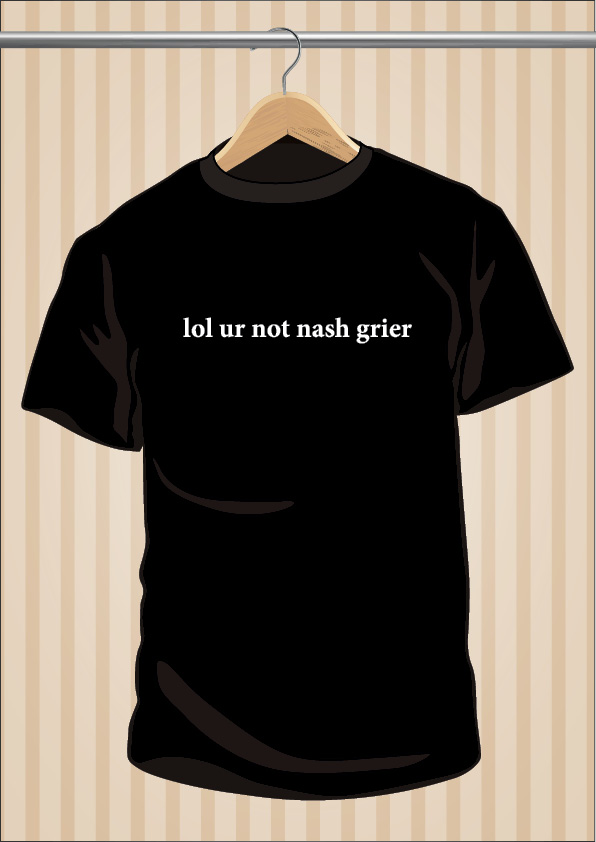 lol ur not nash grier t-shirt tee