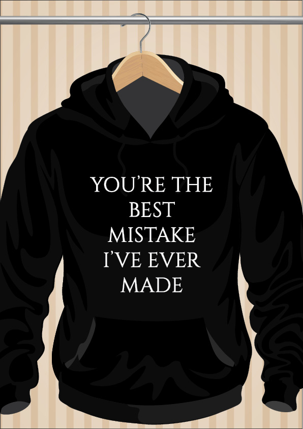 You're The Best Mistake I've Ever Made Ariana Grande Hoodie