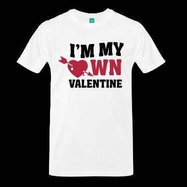 I'm My Own Valentine T-Shirt