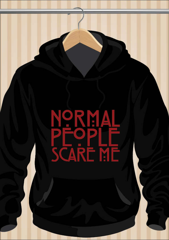 Normal People Scare Me Hoodie | AHS | UppStudio