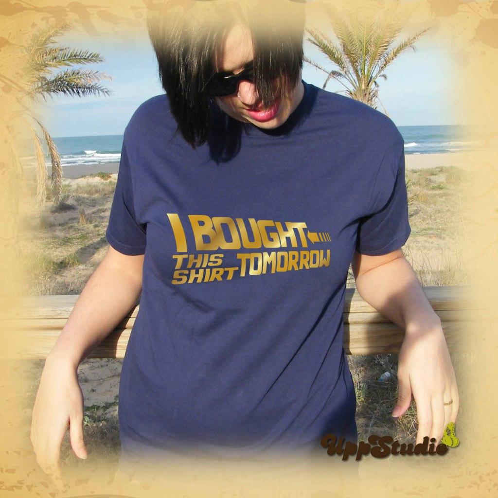Back To The Future T-Shirt I Bought This Shirt Tomorrow Tee | UppStudio