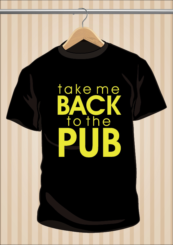 Drunk T-Shirt | Take Me Back To The Pub T-Shirt