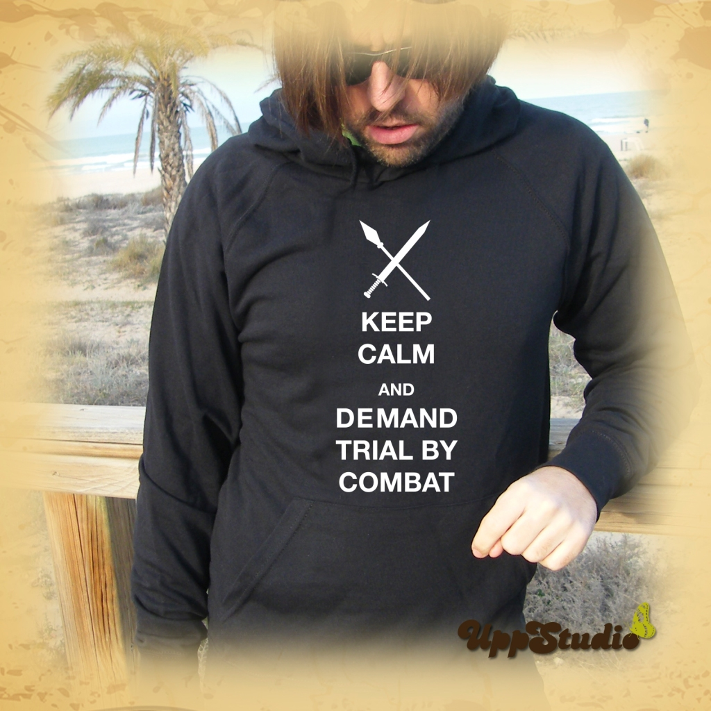 Tyrion Lannister Hoodie | Keep Calm And Demand Trial By Combat | Game Of Thrones | UppStudio