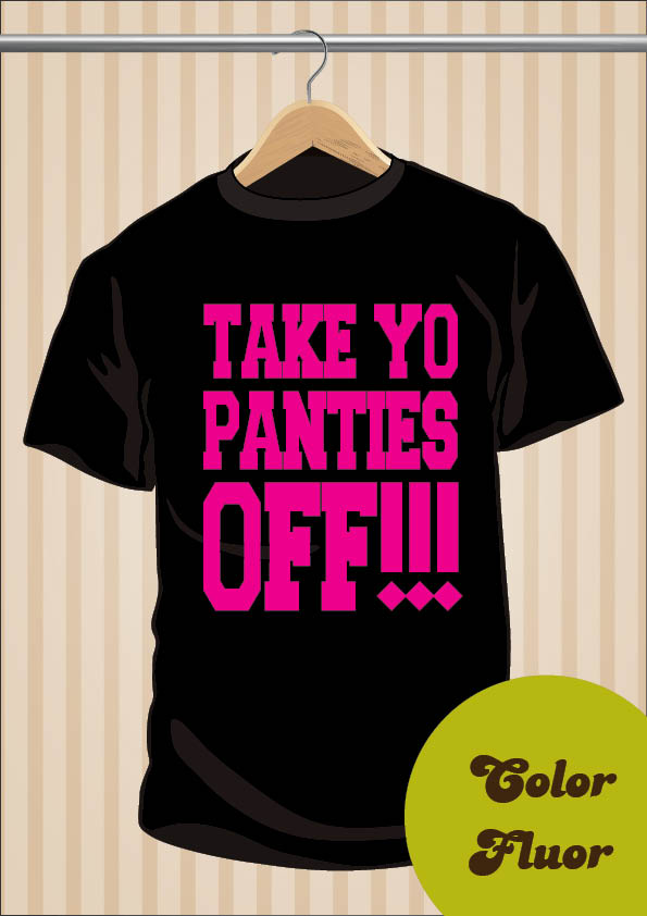 Take Yo Panties Off T-Shirt | This Is The End | UppStudio