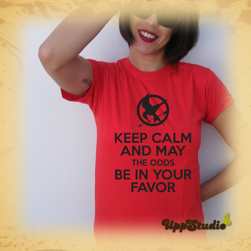 Keep Calm And May The Odds Be In Your Favor   The Hunger Games T-Shirt Tee   UppStudio