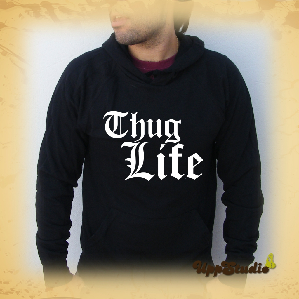 Thug Life Hoodie | UppStudio