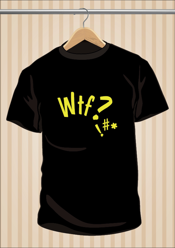 What The Fuck T-Shirt | WTF | UppStudio