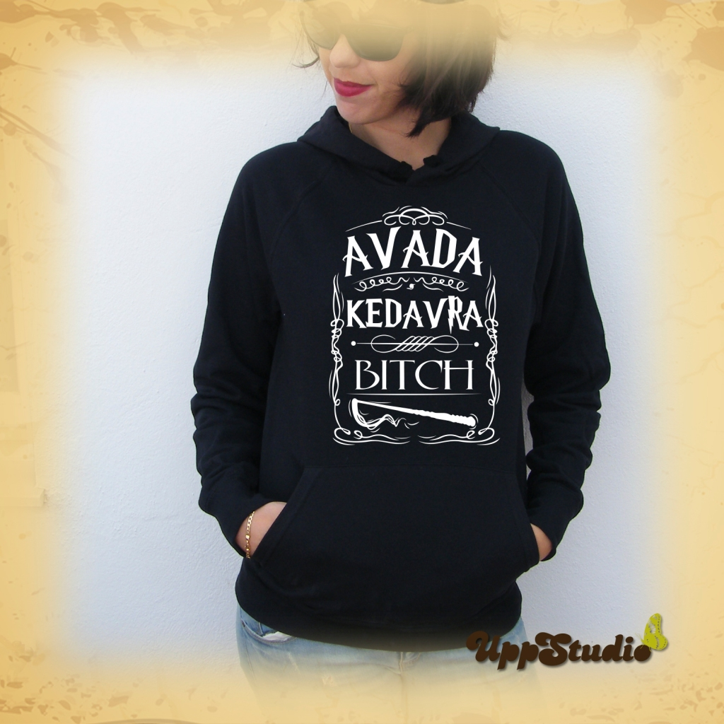 Avada Kedavra Bitch Hoodie Harry Potter | UppStudio