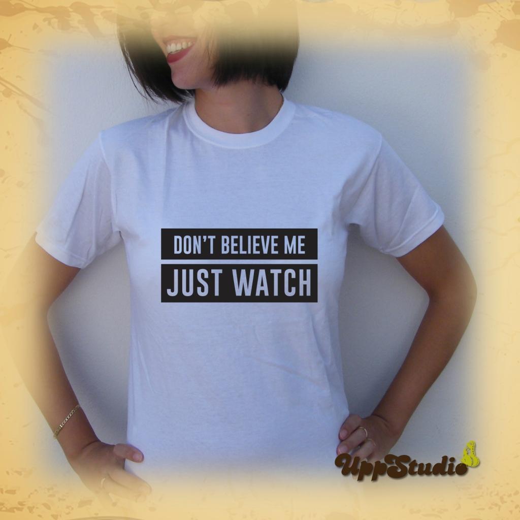 Bruno Mars Uptown Funk Don't Believe Me Just Watch T-Shirt | UppStudio