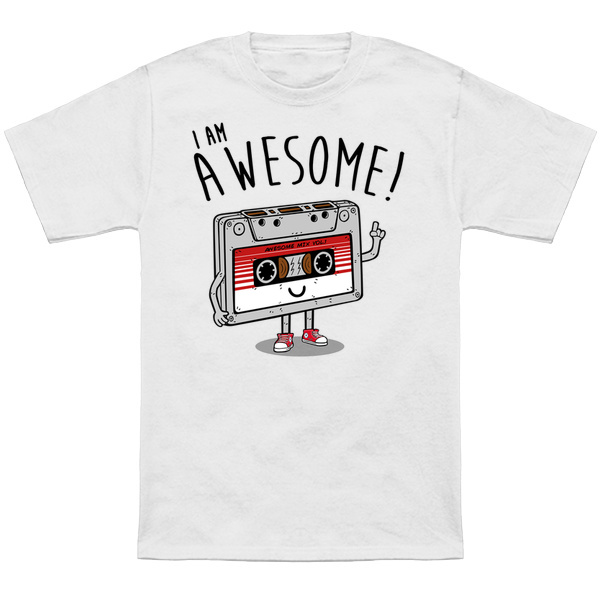 I Am Awesome T-Shirt